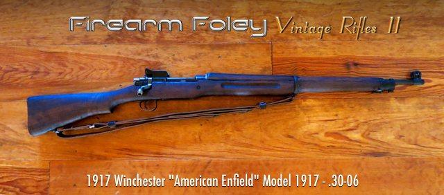 Firearm Foley: Vintage Rifles 2